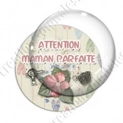 Image digitale - Attention maman parfaite